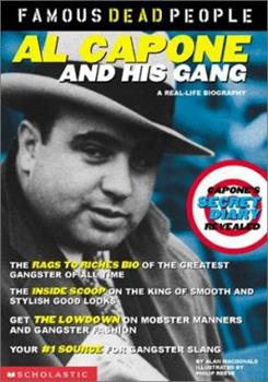 Al Capone and His Gang (Famous Dead People) 0439211247 Book Cover