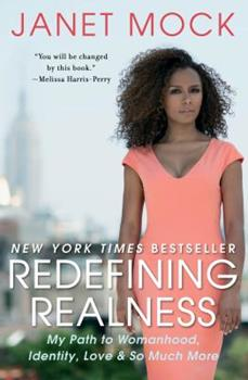Paperback Redefining Realness: My Path to Womanhood, Identity, Love & So Much More Book