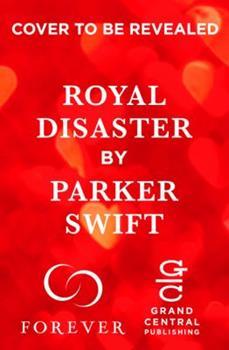 Royal Disaster - Book #2 of the Royal Scandal