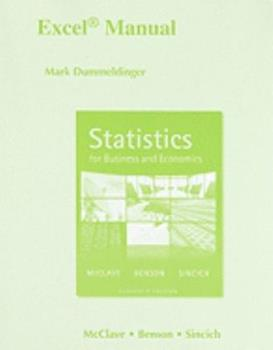 Statistics for Business and Economics, Excel Manual 0321641809 Book Cover