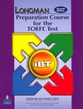 Paperback Longman Preparation Course for the TOEFL Test Ibt Book