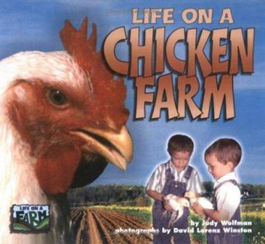 Life on a Chicken Farm (Life on a Farm) 1575051915 Book Cover