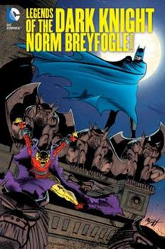 Legends of the Dark Knight: Norm Breyfogle, Vol. 1 - Book #48 of the Modern Batman