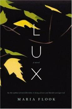 Lux: A Novel 0316000922 Book Cover