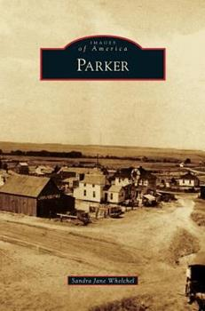 Parker - Book  of the Images of America: Colorado