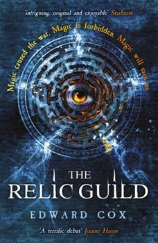 The Relic Guild - Book #1 of the Relic Guild