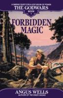 Forbidden Magic - Book #1 of the Godwars