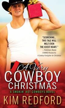 A Very Cowboy Christmas - Book #3 of the Smokin' Hot Cowboys