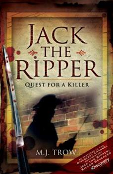 Jack the Ripper: Quest for a Killer 1845631269 Book Cover