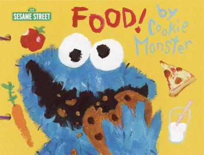 Hardcover Food! by Cookie Monster (SesaME Books) Book