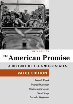 The American Promise, Value Edition, Combined Volume 1457687925 Book Cover