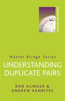 Paperback Understanding Duplicate Pairs (Master Bridge Series) Book