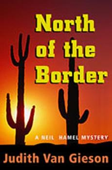 North of the Border: A Neil Hamel Mystery 0671769677 Book Cover