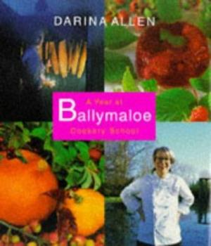 A Year at Ballymaloe Cookery School 1904920586 Book Cover
