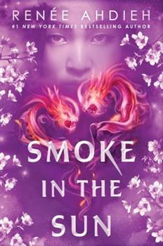 Smoke in the Sun - Book #2 of the Flame in the Mist