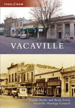 Vacaville - Book  of the  and Now
