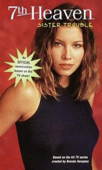 Paperback Sister Trouble (7th Heaven(TM)) Book