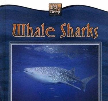 Whale Sharks - Book  of the Weird Wonders of the Deep