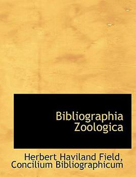 Paperback Bibliographia Zoologic [Large Print] Book