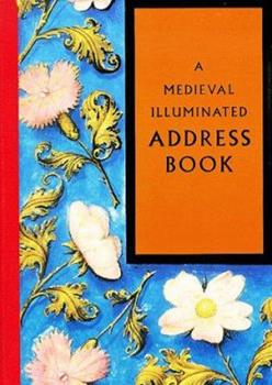 A Medieval Illuminated Address Book 0712345493 Book Cover