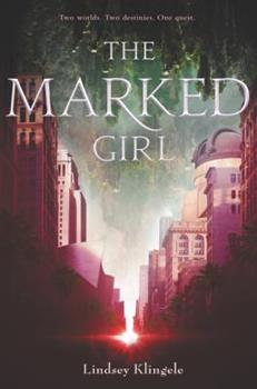 The Marked Girl - Book #1 of the Marked Girl
