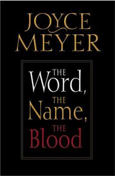 Word, the Name, the Blood, The