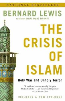 Paperback The Crisis of Islam: Holy War and Unholy Terror Book