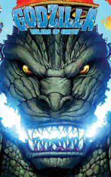 Godzilla: Rulers of Earth Vol. 1 - Book #1 of the Godzilla: Rulers of the Earth