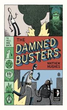 The Damned Busters 0857661035 Book Cover