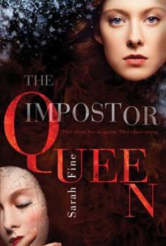 The Impostor Queen - Book #1 of the Impostor Queen