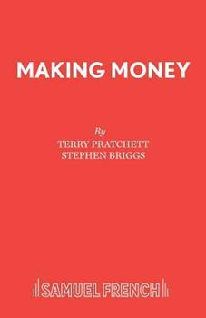 Making Money: The Play