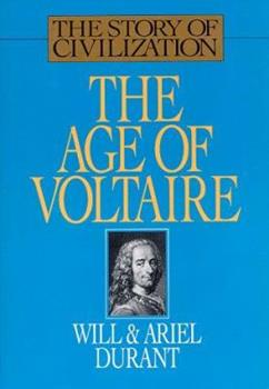 The Age of Voltaire (Story of Civilization 9) 0671013254 Book Cover