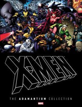 X-Men: The Adamantium Collection - Book  of the Uncanny X-Men 1963-2011