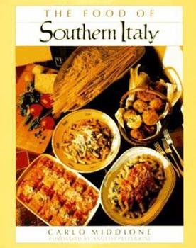 The Food of Southern Italy 0688050425 Book Cover
