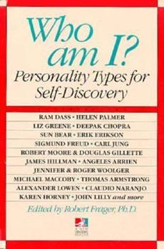 Who Am I?: Personality Types for Self Discovery 0874777615 Book Cover