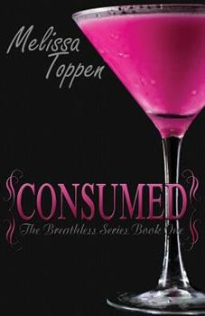 Consumed - Book #1 of the Breathless