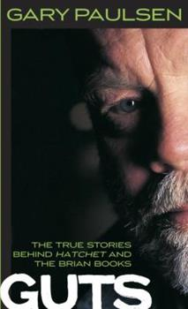 Guts: The True Stories behind Hatchet and the Brian Books - Book  of the Brian's Saga
