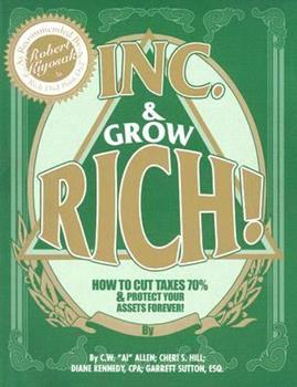Inc. & Grow Rich! 0967187109 Book Cover