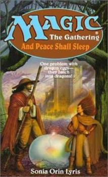 And Peace Shall Sleep - Book #11 of the Magic: The Gathering