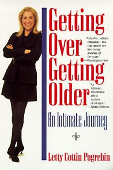 Getting Over Getting Older: An Intimate Journey 0425157938 Book Cover