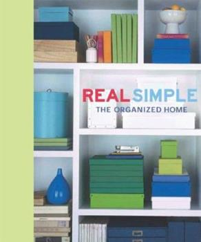 Paperback Real Simple: The Organized Home Book