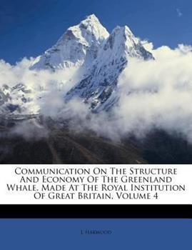 Paperback Communication on the Structure and Economy of the Greenland Whale, Made at the Royal Institution of Great Britain Book