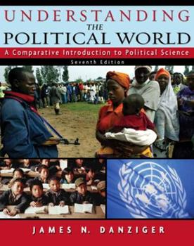 Paperback Understanding the Political World : A Comparative Introduction to Political Science Book