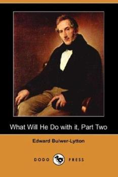 What Will He Do with It, Part Two 1406521779 Book Cover