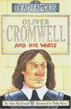 Oliver Cromwell and His Warts 0439996104 Book Cover