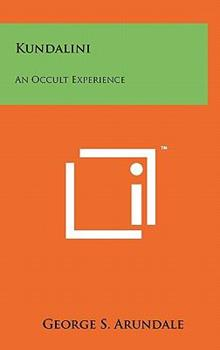 Hardcover Kundalini : An Occult Experience Book