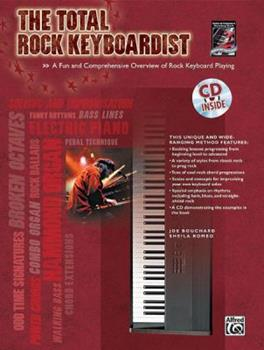 Paperback The Total Rock Keyboardist: A Fun and Comprehensive Overview of Rock Keyboard Playing Book