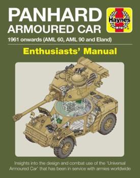 Hardcover Panhard Armoured Car: 1961 Onwards (AML 60, AML 90 and Eland) Book