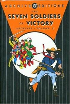 The Seven Soldiers of Victory Archives - Volume 2 - Book  of the DC Archive Editions