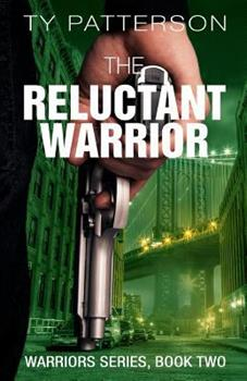 The Reluctant Warrior - Book #2 of the Warriors